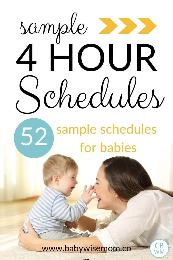 Sample 4 hour schedules. 52 sample schedules for babies. Find over 52 different sample 4 hour schedules used by real babies. Get ideas for how to structure your baby's day and have a great routine.