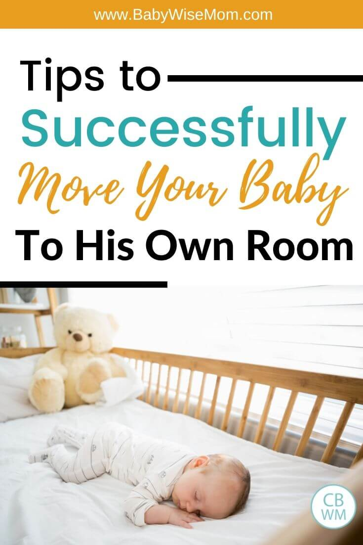 Tips to successfully move your baby to his own room pinnable image