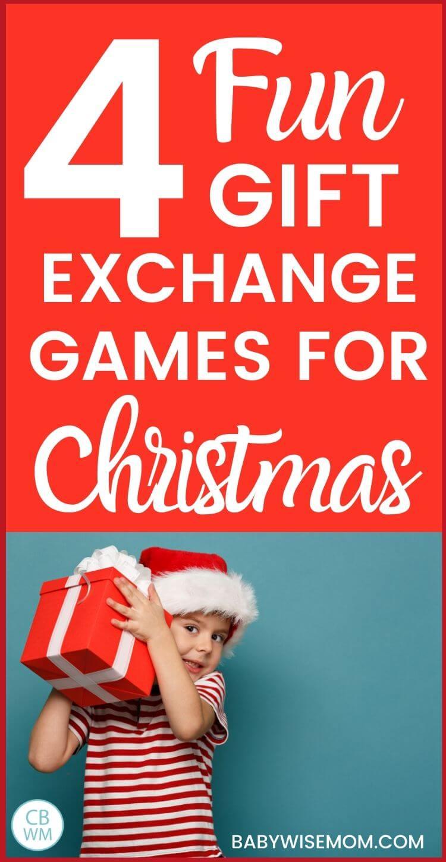 4 Fun Gift Exchange Games Pinnable Image