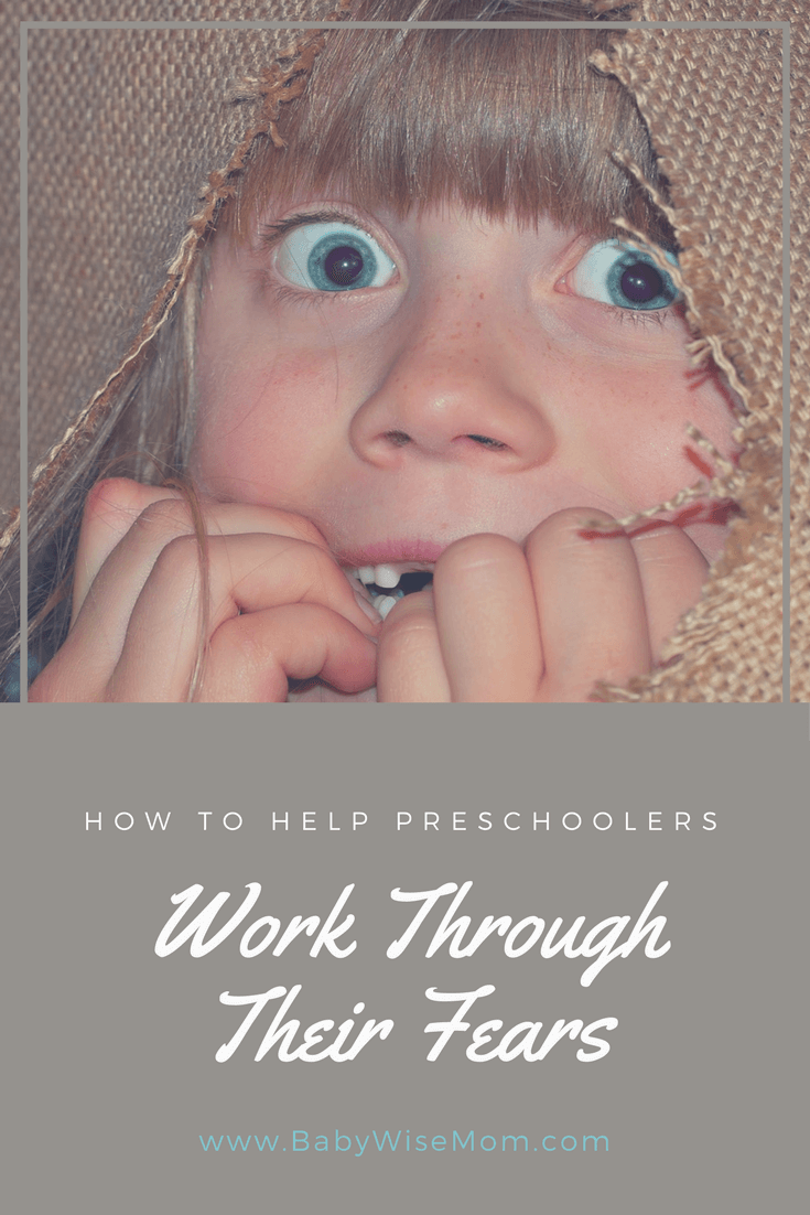 How to Help Preschoolers Work Through Their Fears