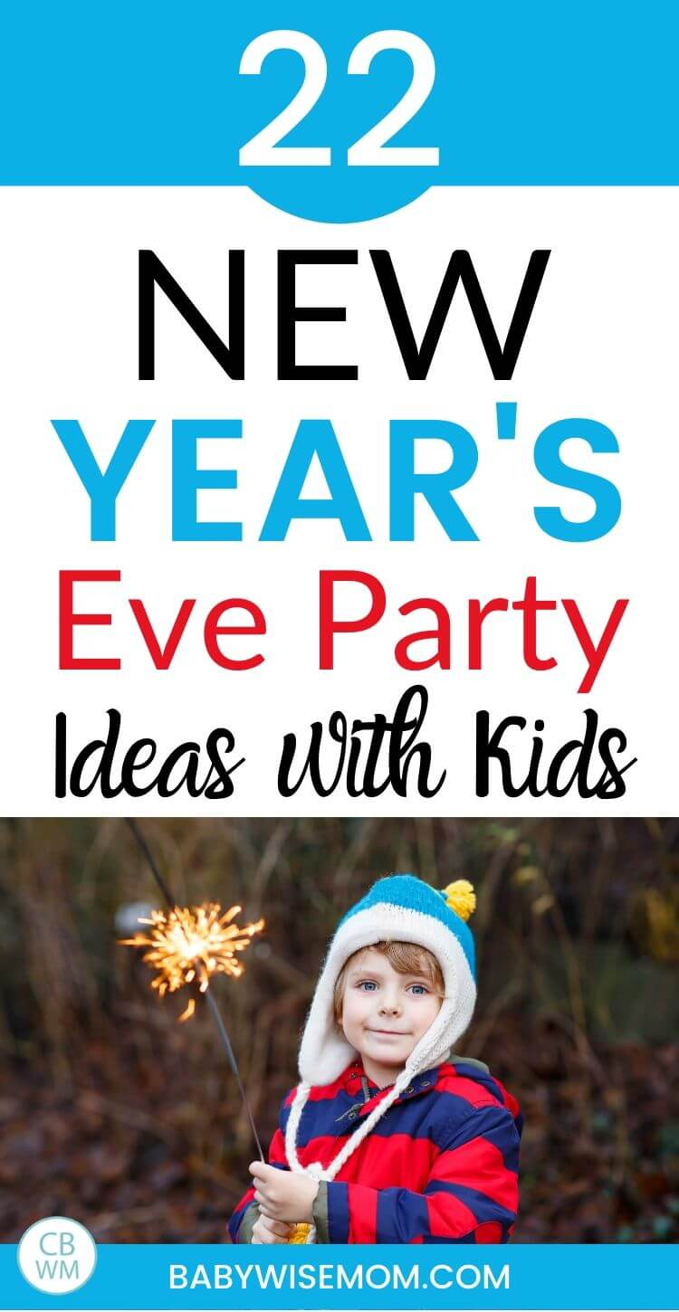 New Year's Eve party ideas with kids pinnable image