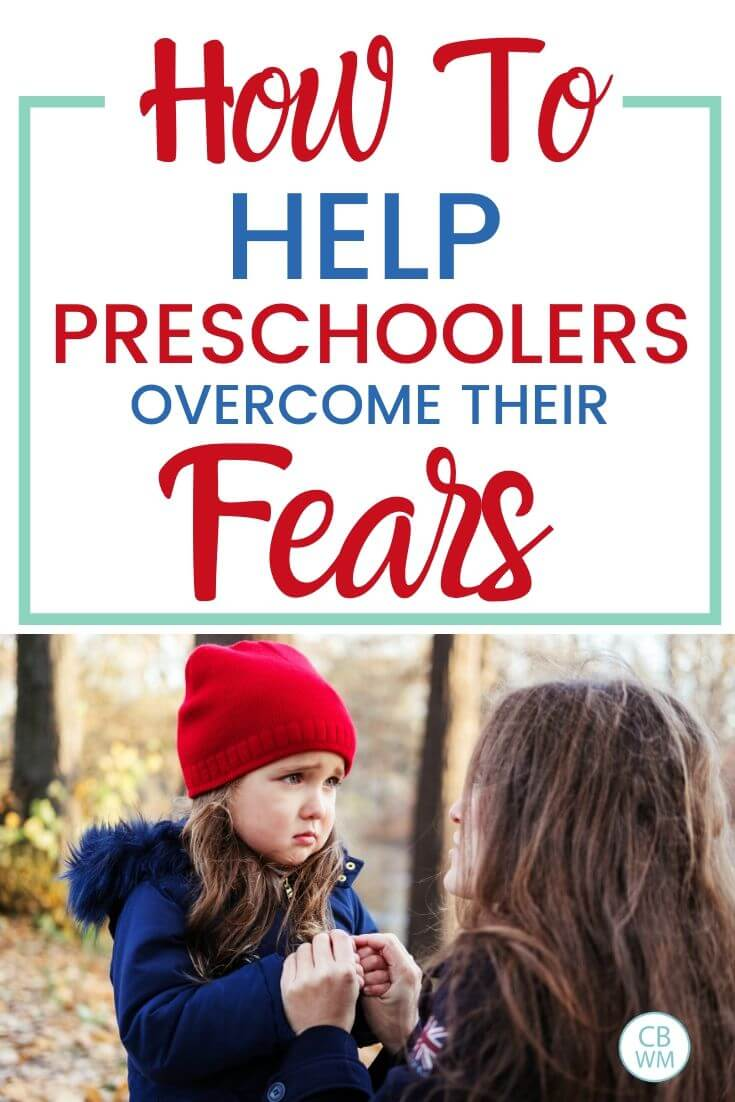 How to help a preschooler overcome fears Pinnable Image