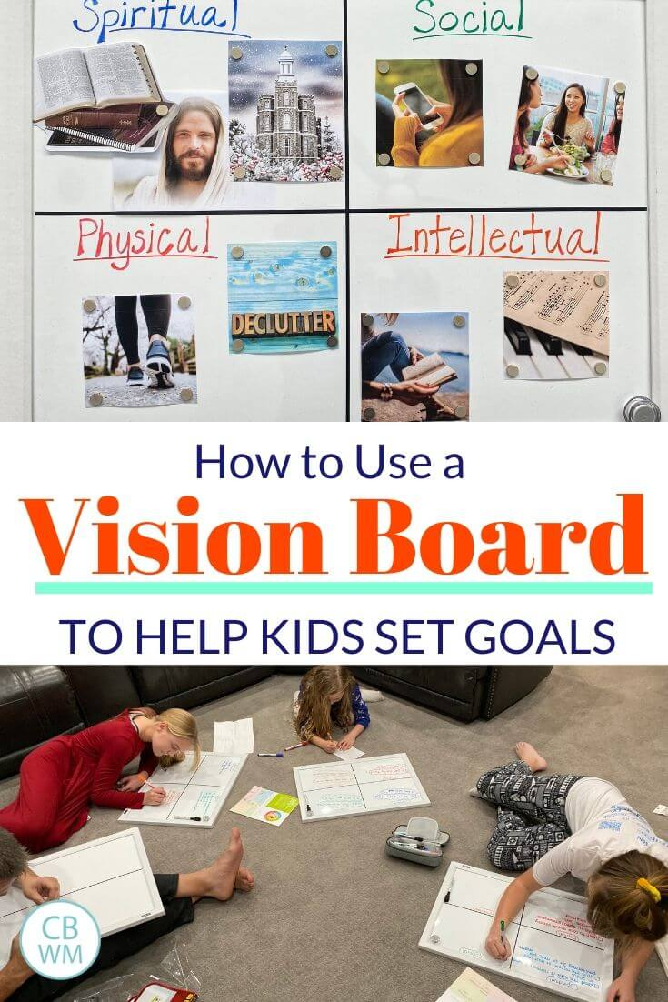 How to use a vision board to help kids set goals pinnable image