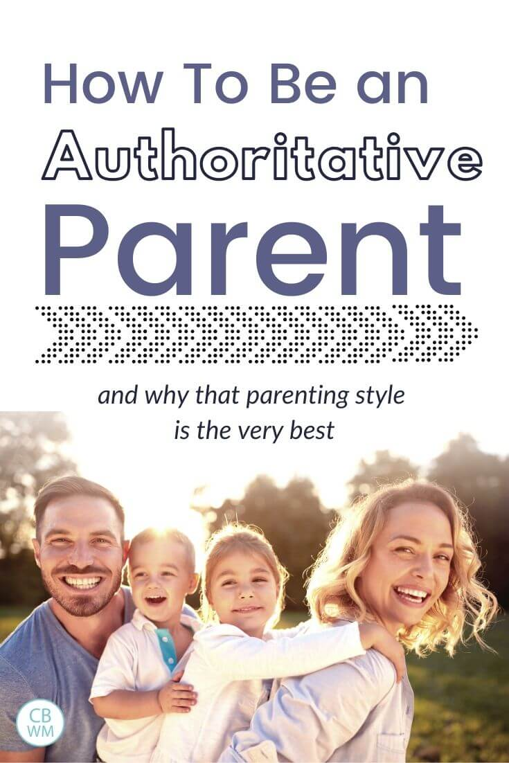 How to be an authoritative parent pinnable image