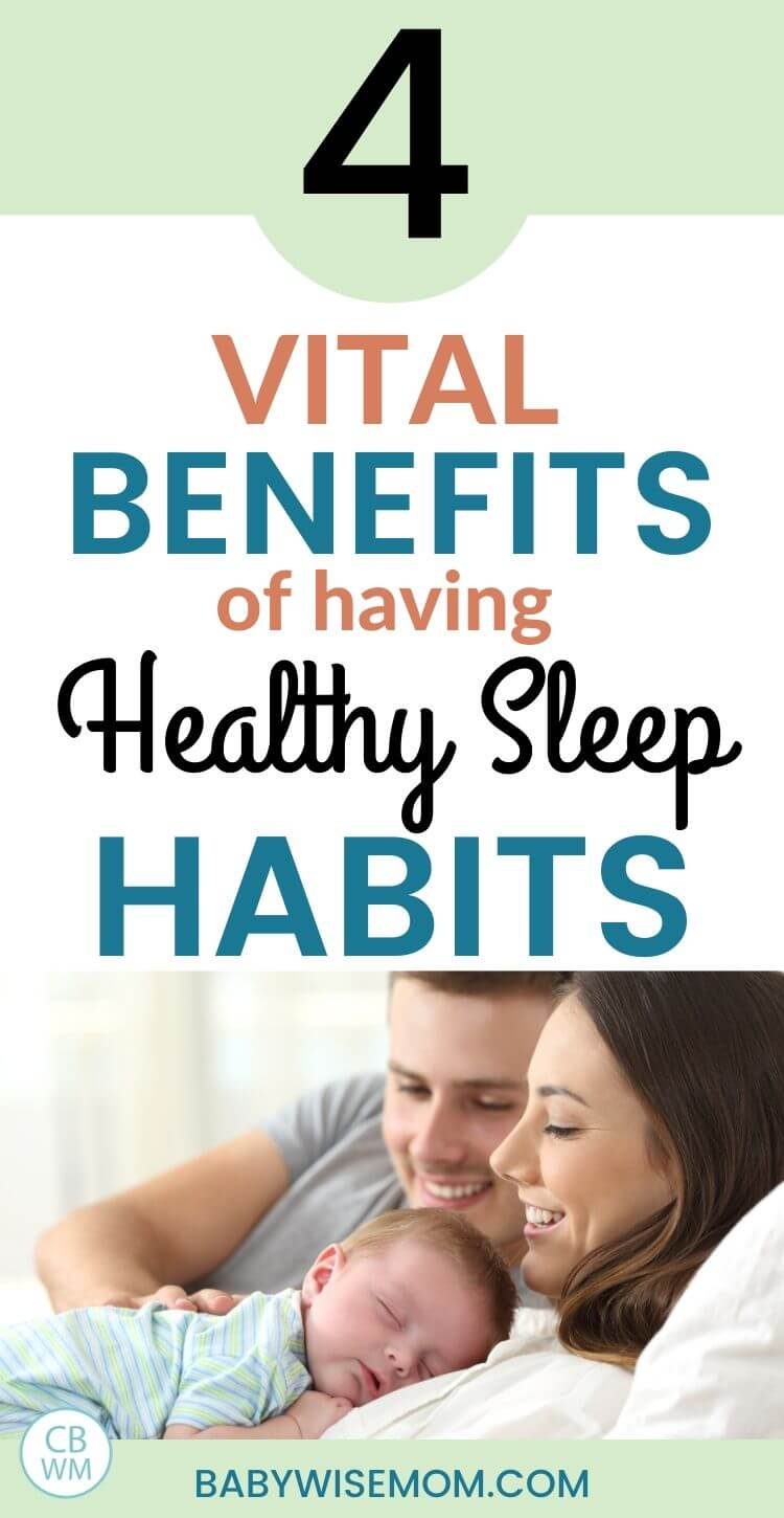 4 vital benefits of having healthy sleep habits pinnable image
