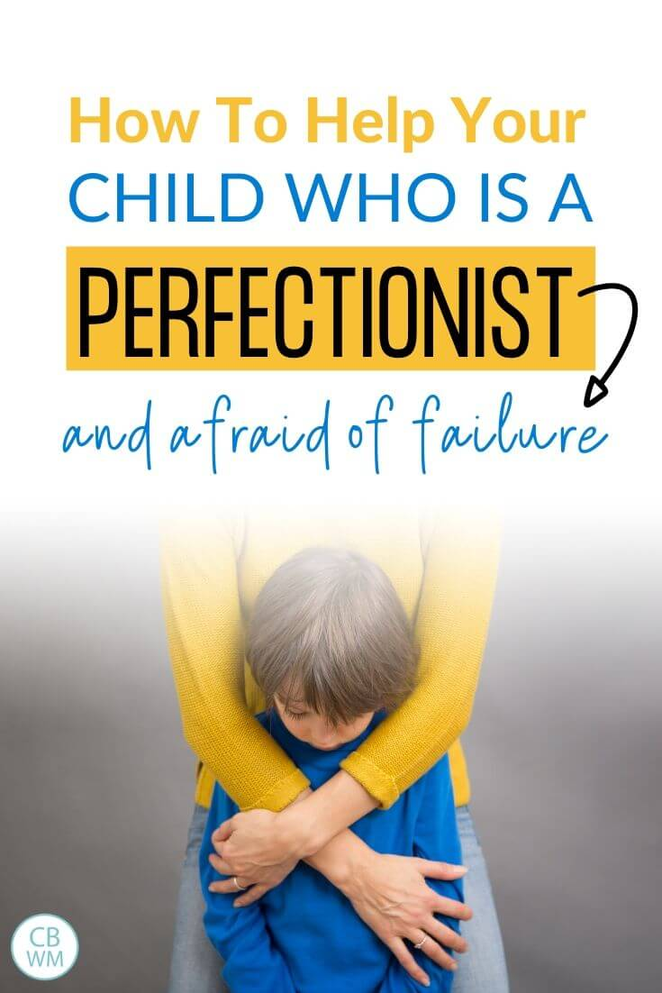 How to help your child who is a perfectionist pinnable image