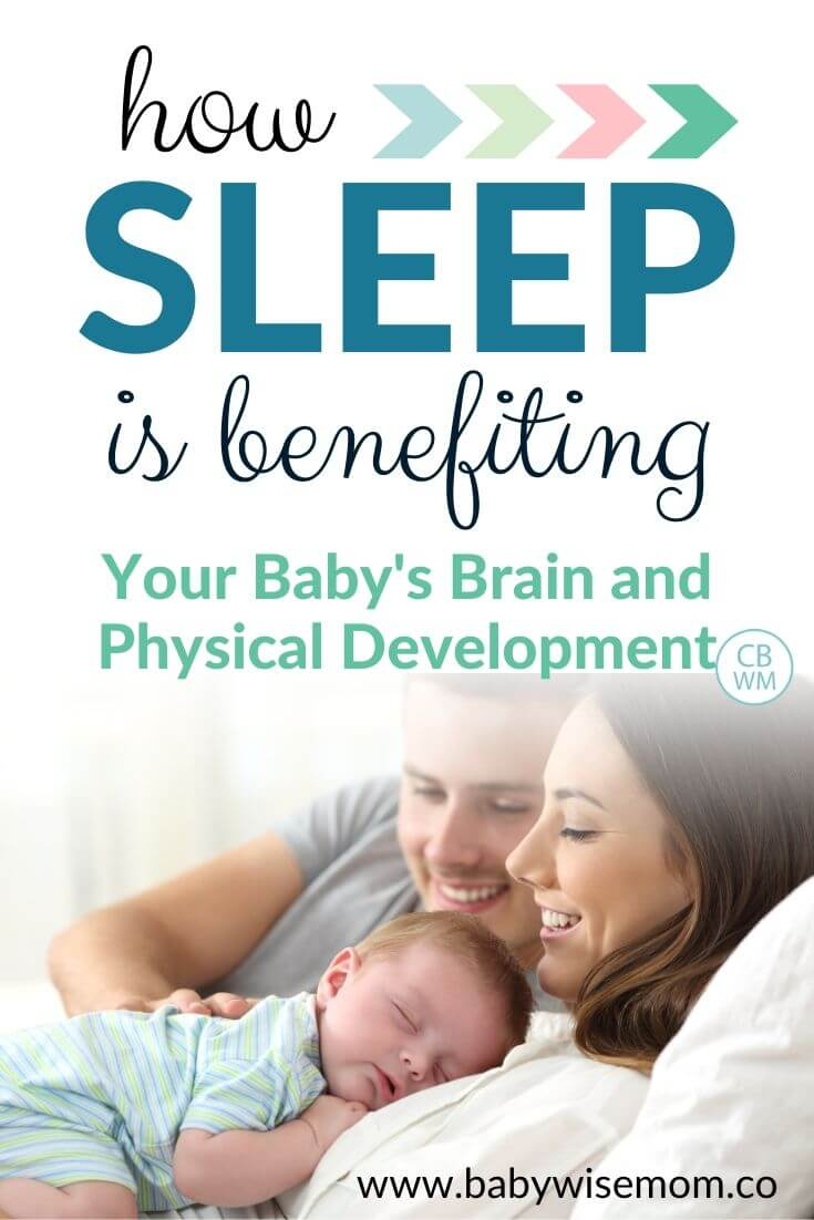 How sleep is benefiting your baby's brain and physical development