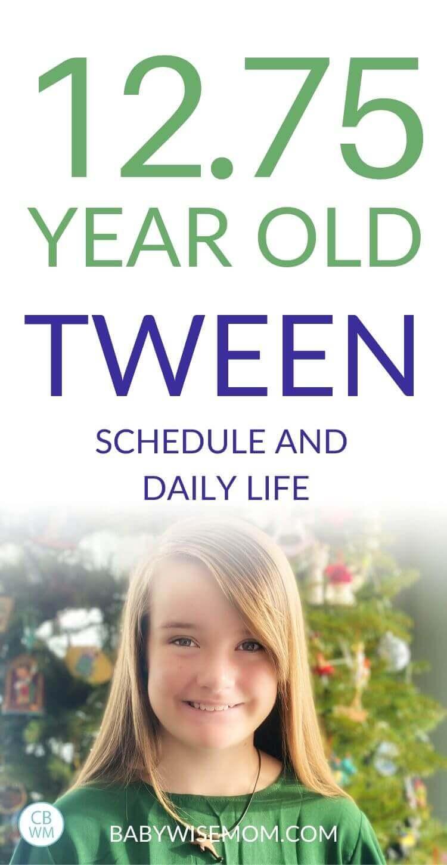12.75 year old tween schedule pinnable image