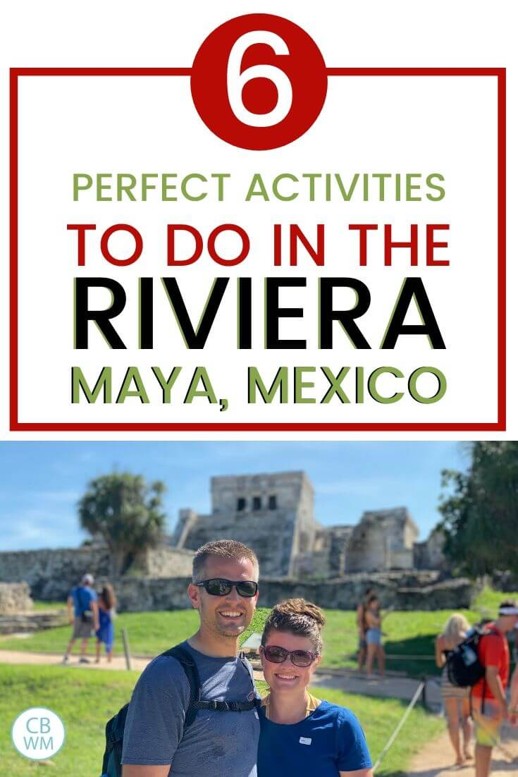 Activities to do in Riviera Maya Mexico
