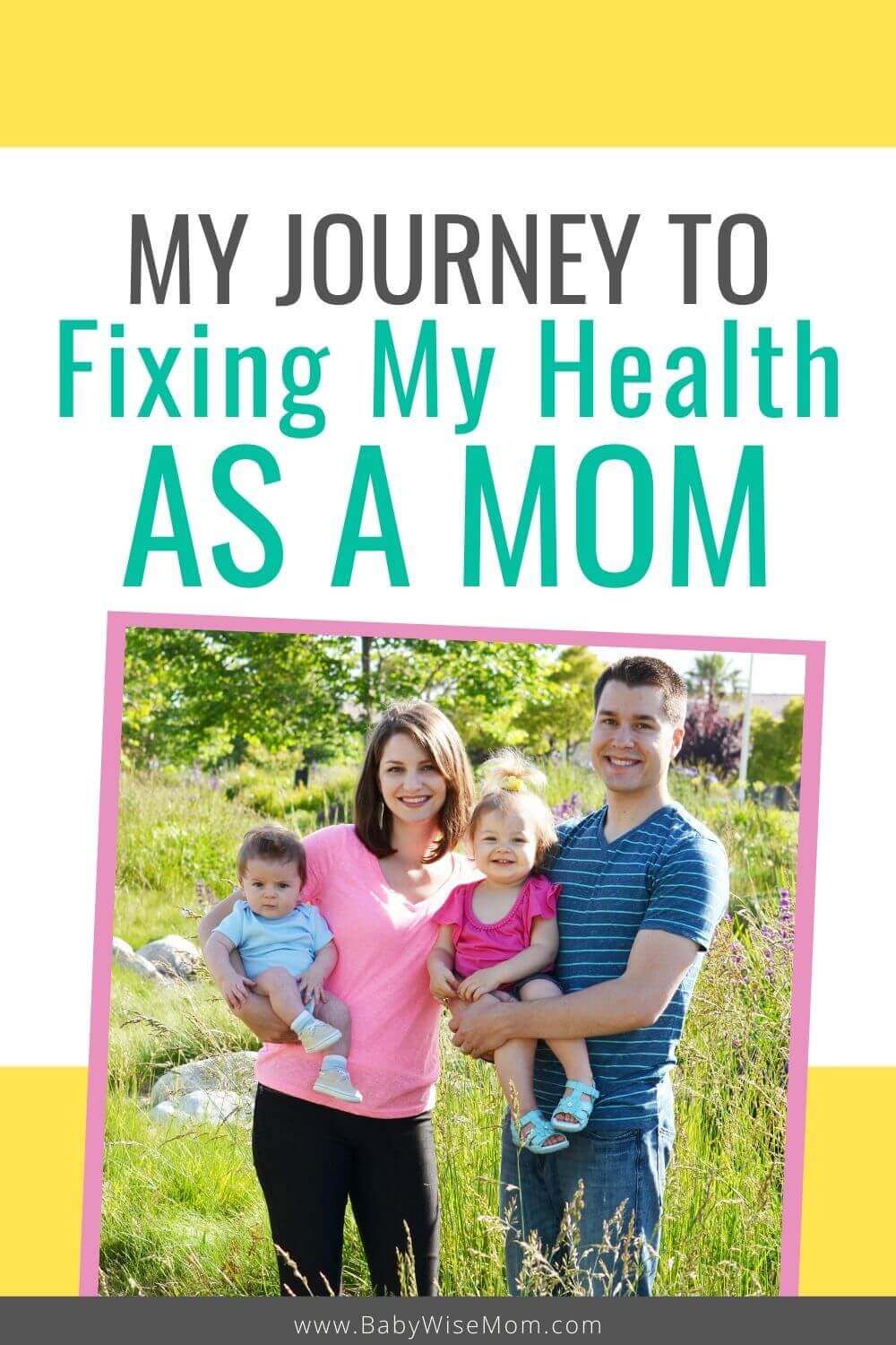 Fixing your health as a mom pinnable image