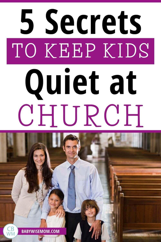5 secrets to keep kids quiet at church