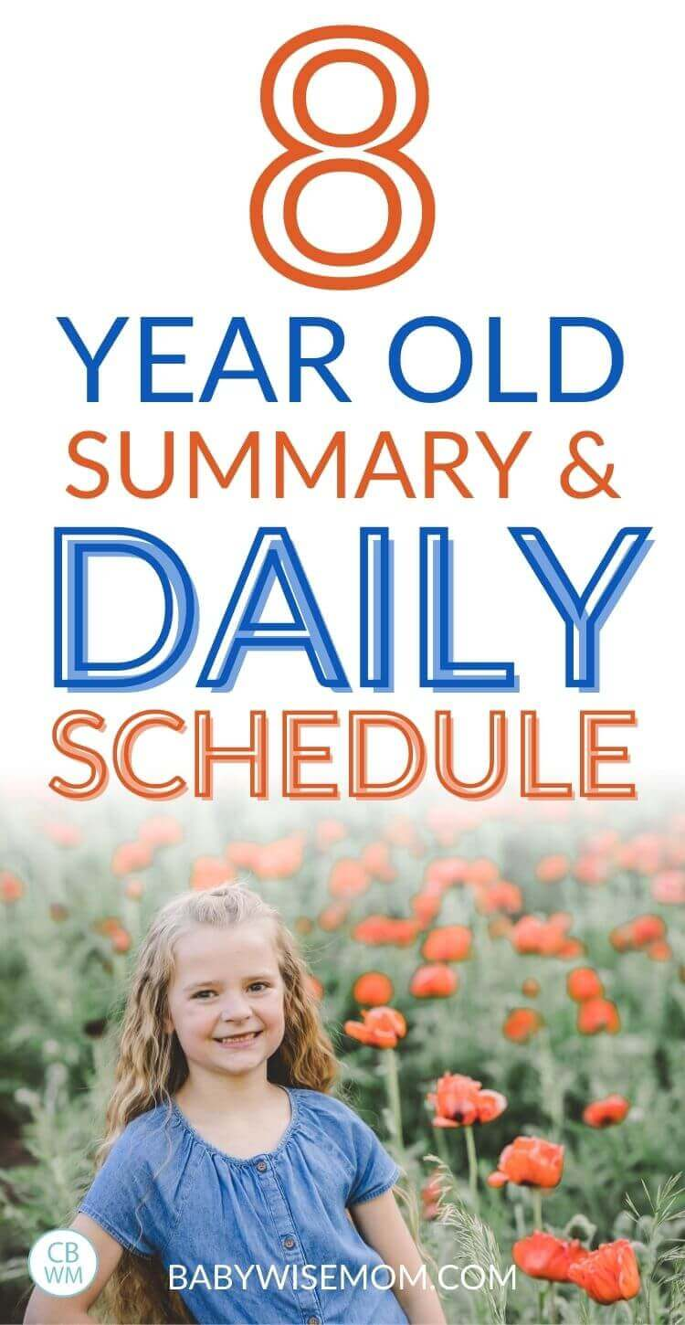 8 year old summary and daily schedule