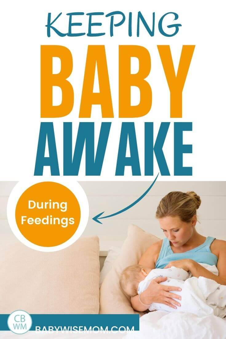 Keeping baby awake for feedings pinnable image