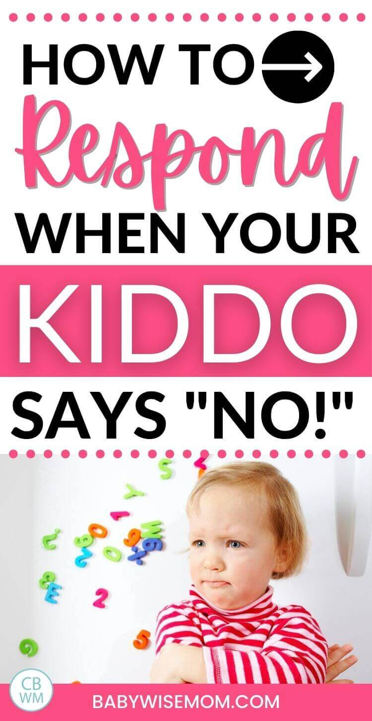 How to respond when your kiddo says no