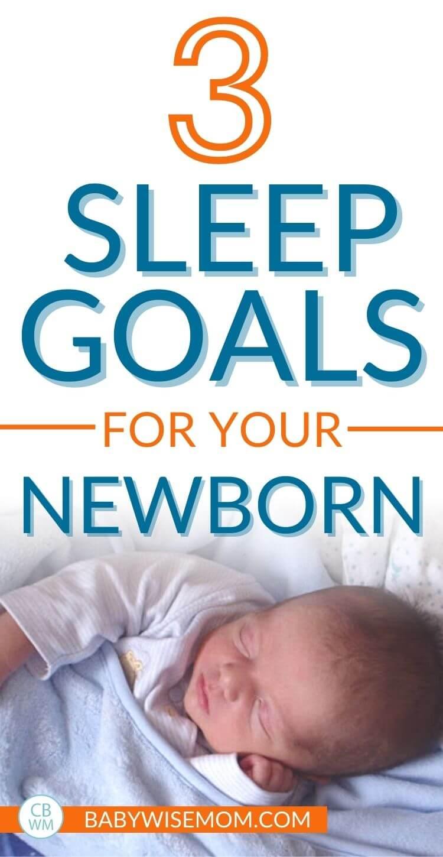 3 sleep goals for your newborn pinnable image