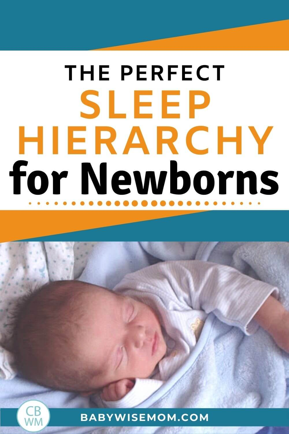 Sleep Hierarchy for Newborns pinnable image