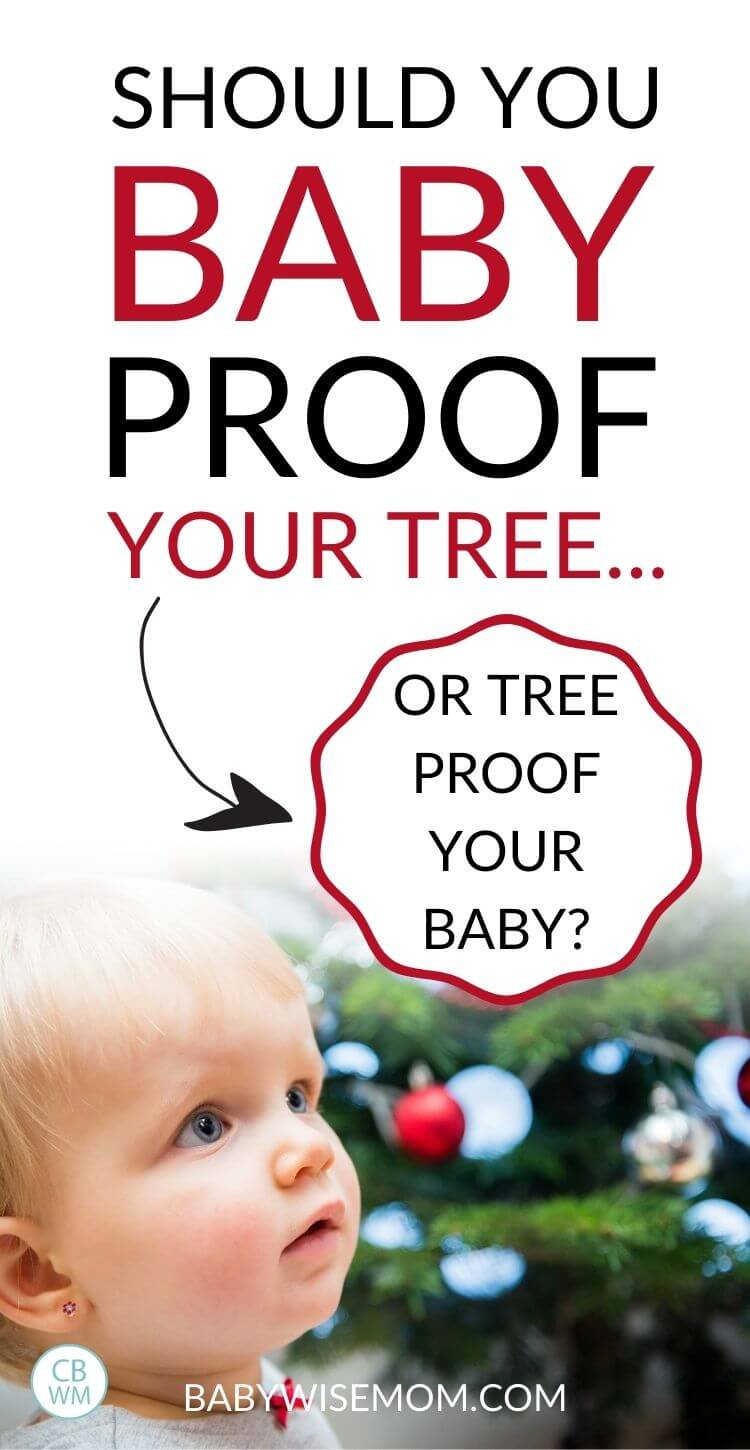 Baby proof tree or tree proof baby