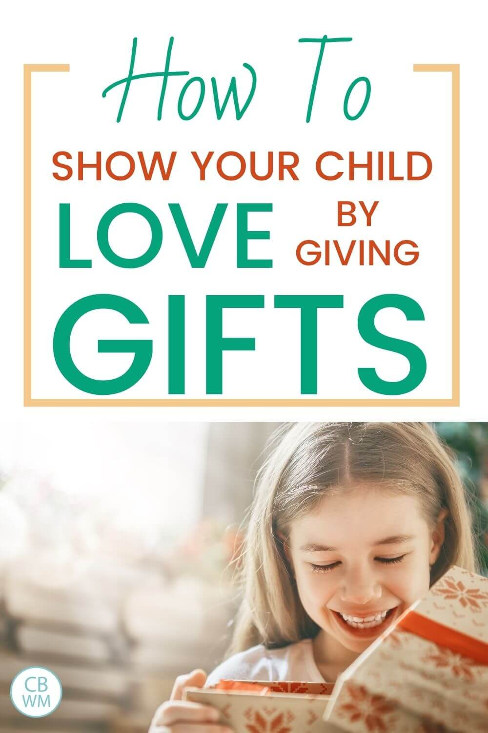 How to show love by giving gifts pinnable image