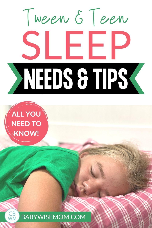 Teen and tween sleep needs and tips