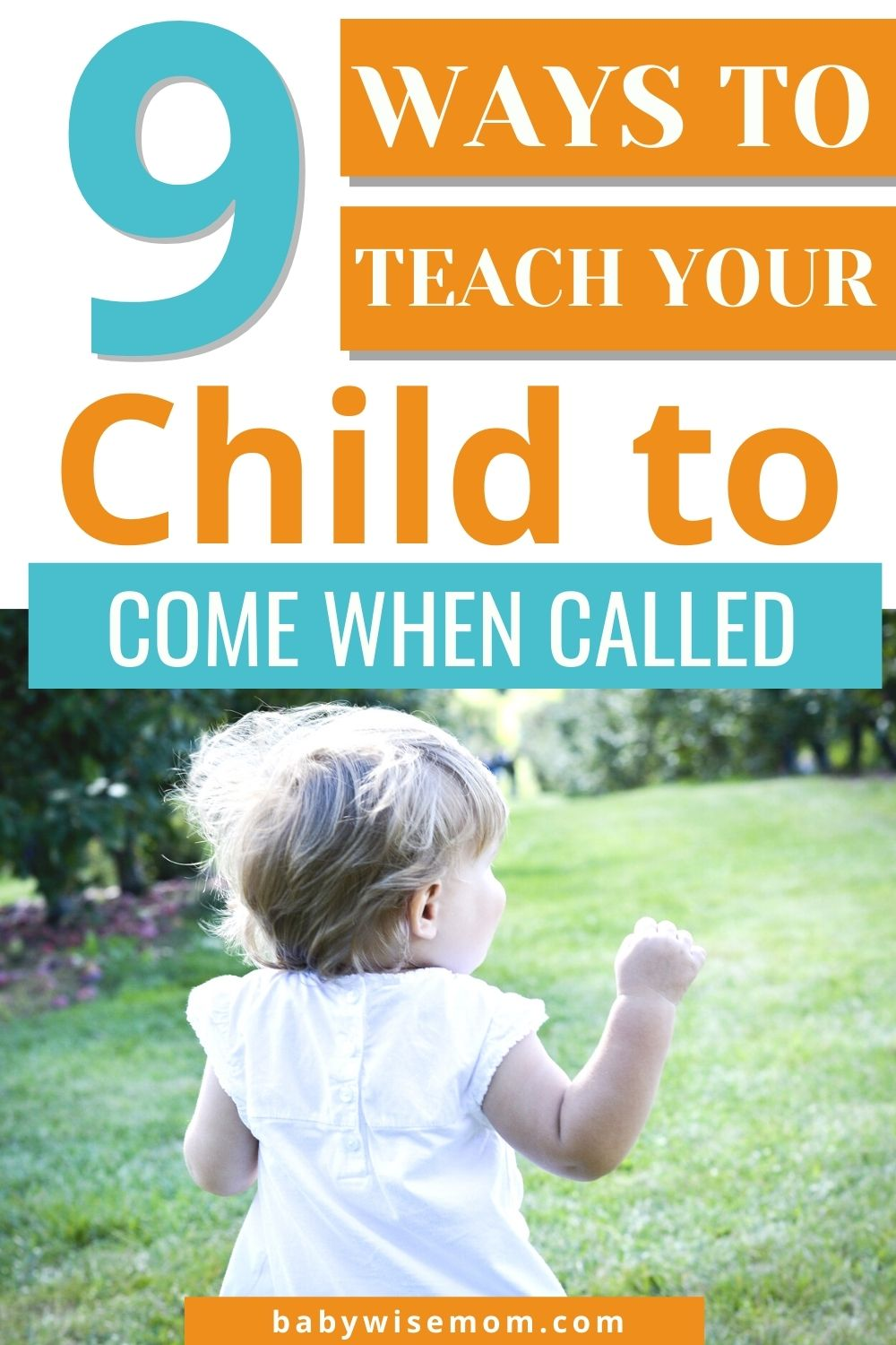 9 ways to teach a child to come when called