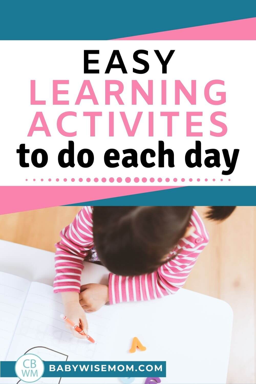 Easy learning activities to do each day pinnable image