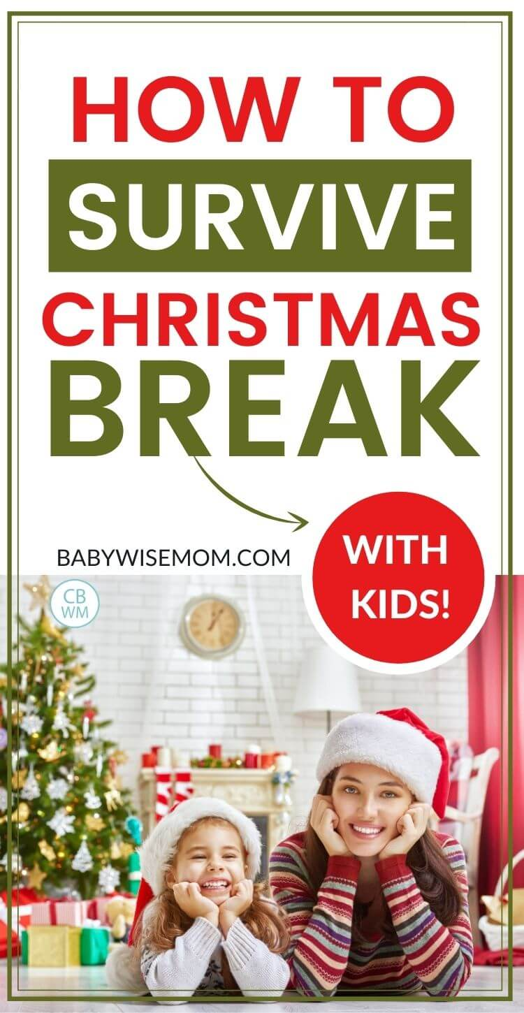 How to survive Christmas break with kids
