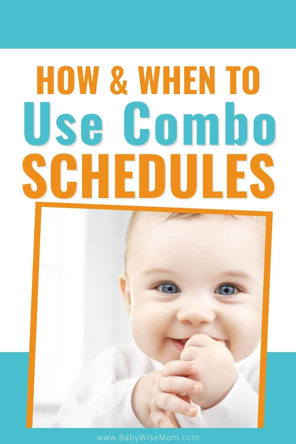 How and when to use combo schedules for baby