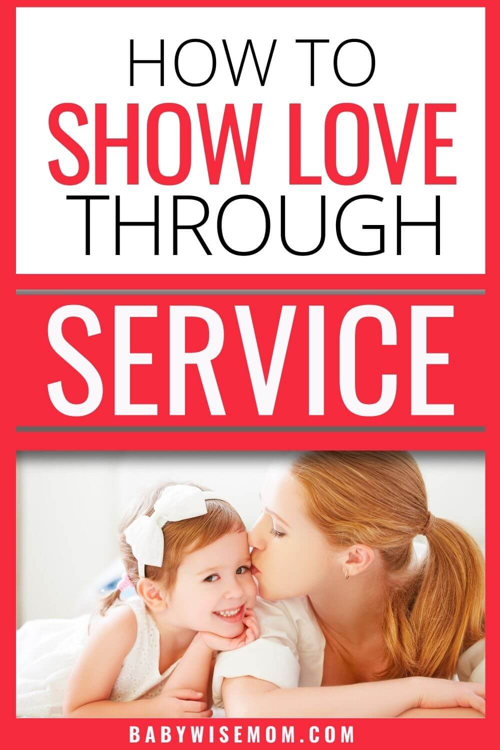 How to show love through service