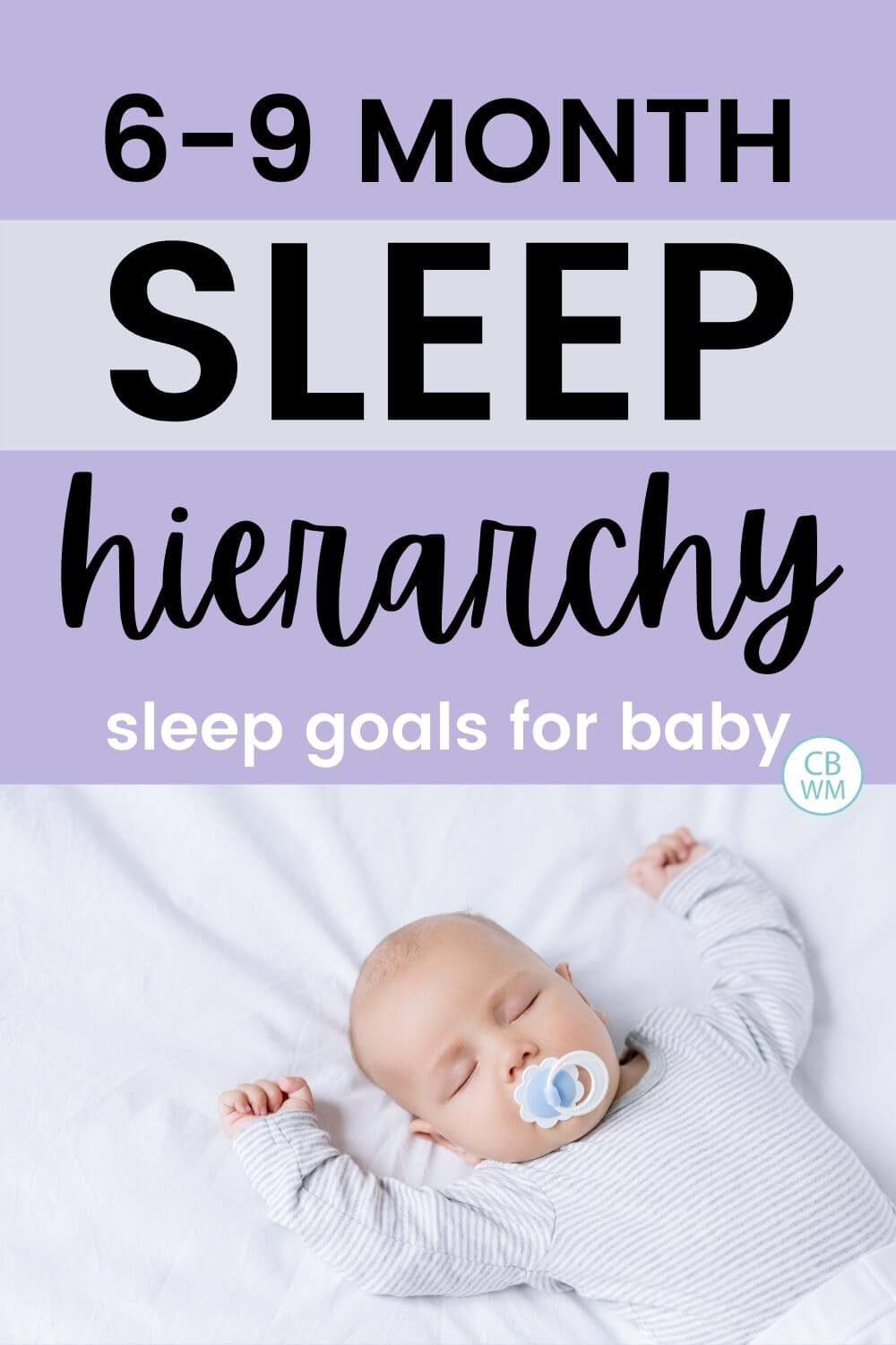 6-9 month sleep hierarchy for baby