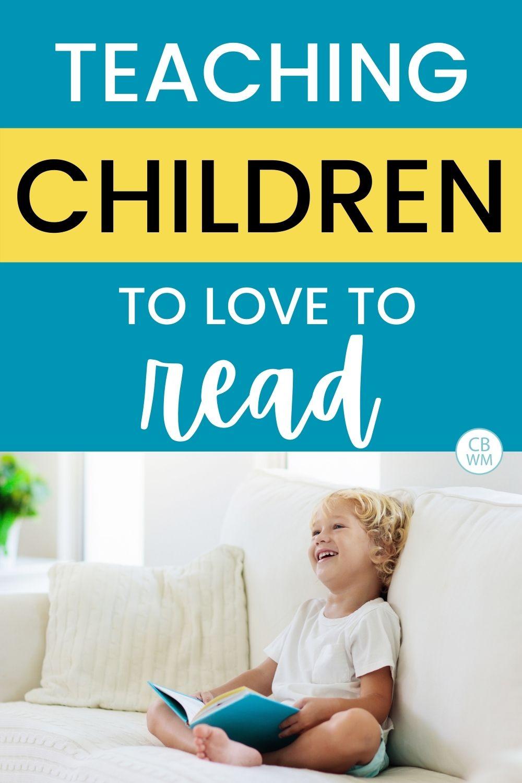 Teaching children to love to read