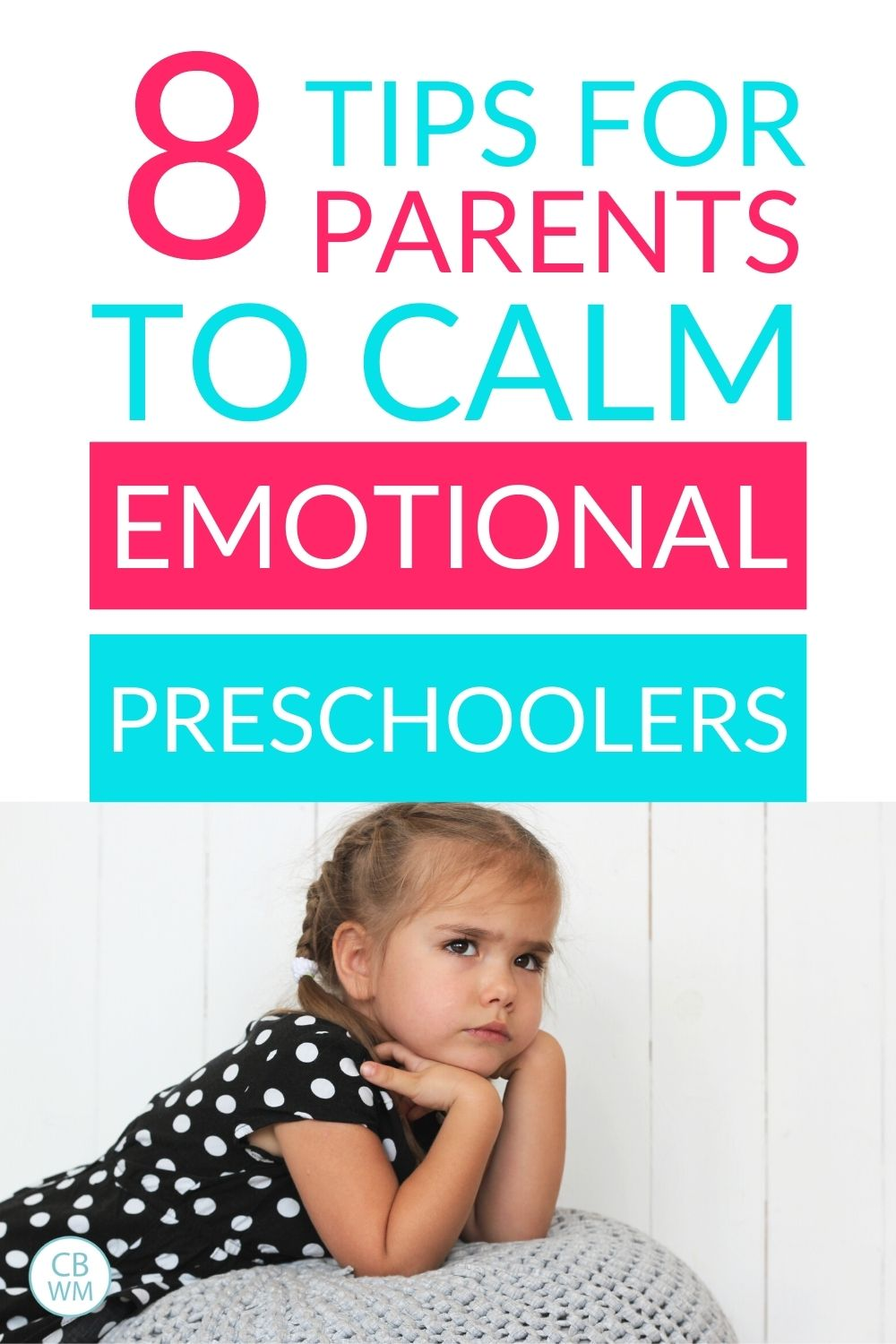 Tips to calm emotional preschooler
