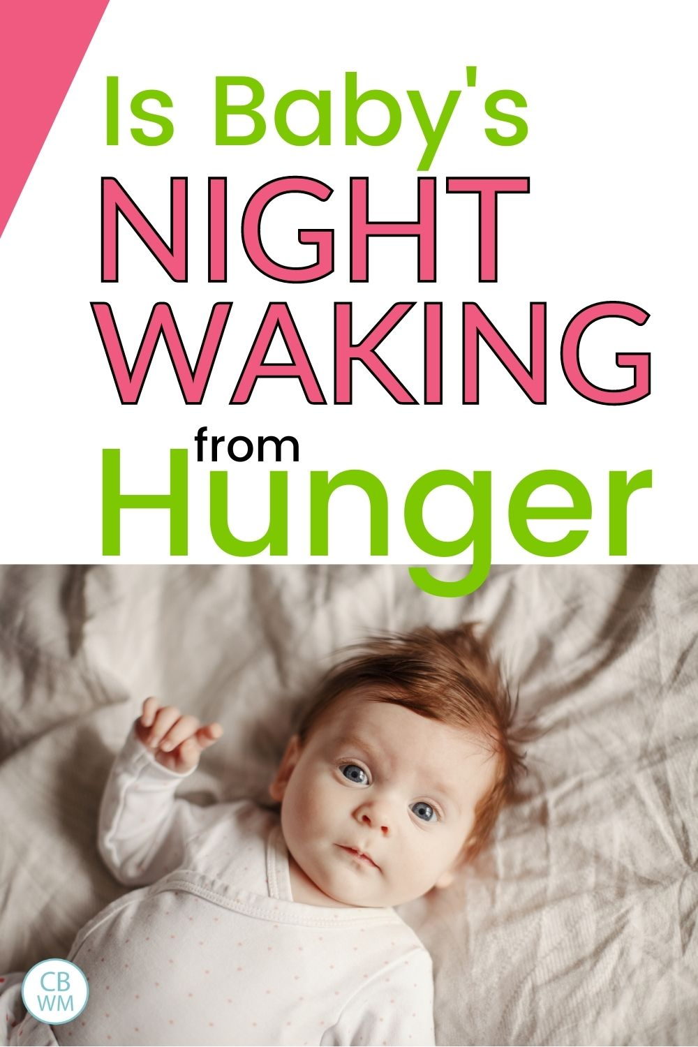 Is baby's night waking from hunger