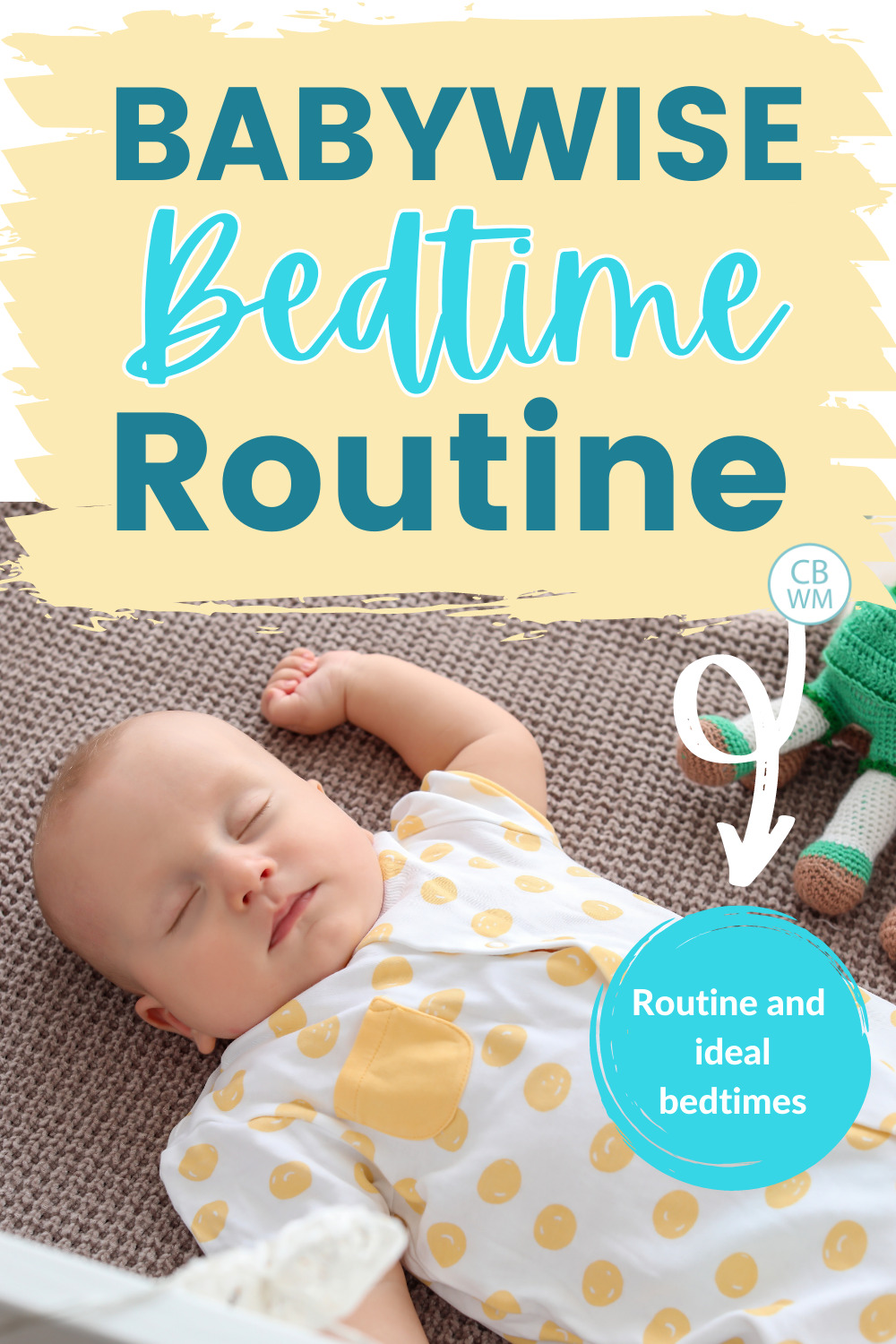 Babywise bedtime routine