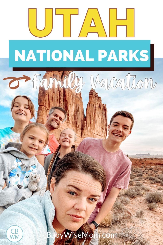 Utah National Parks Family Vacation