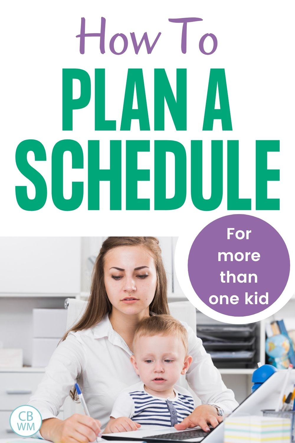 How to plan a schedule for more than one kid