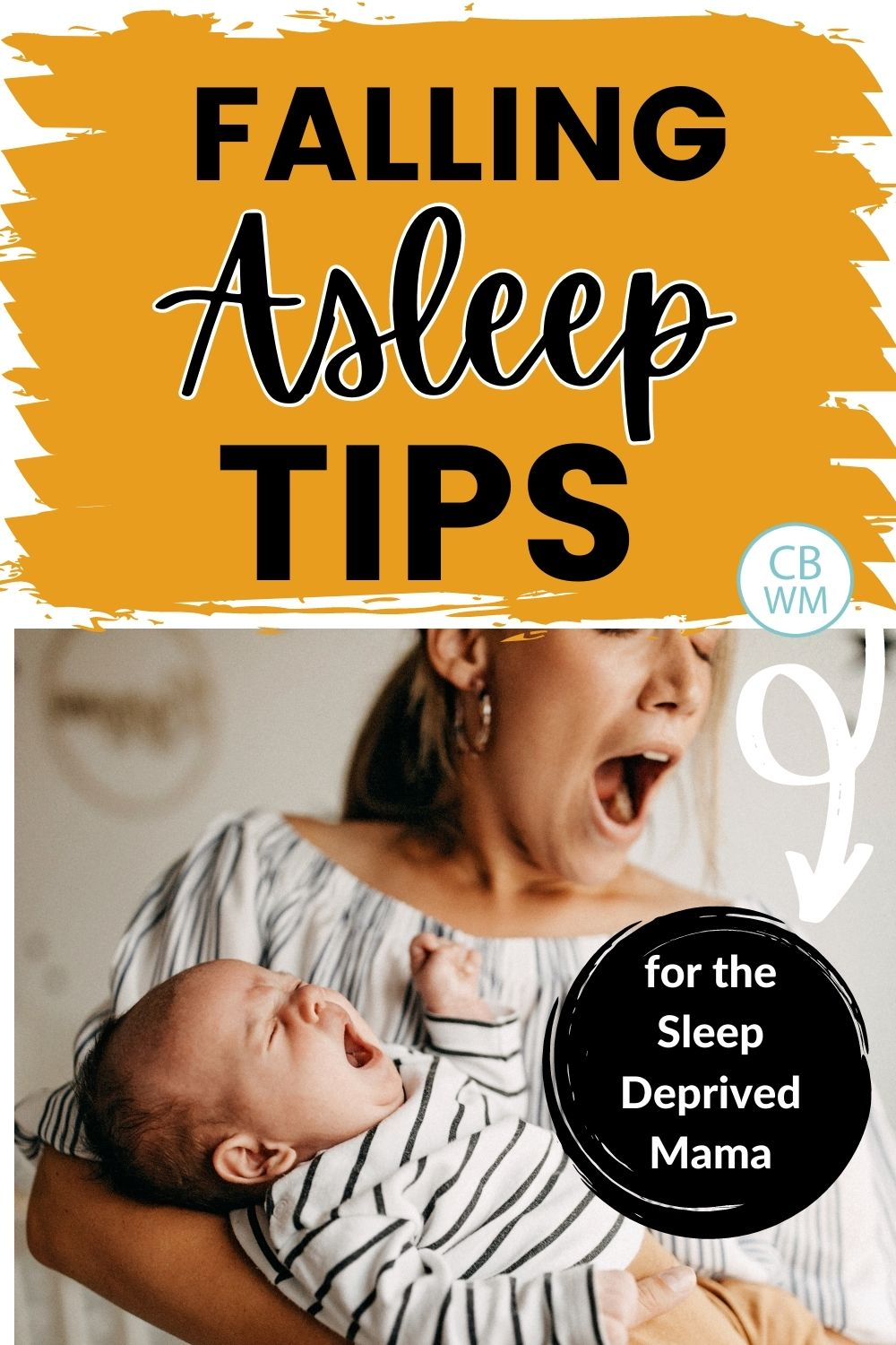 Falling asleep tips for moms