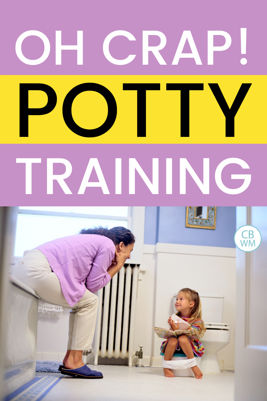 Oh Crap Potty Training pinnable image