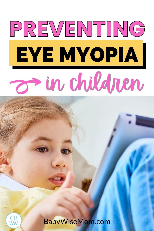 Preventing myopia in kids