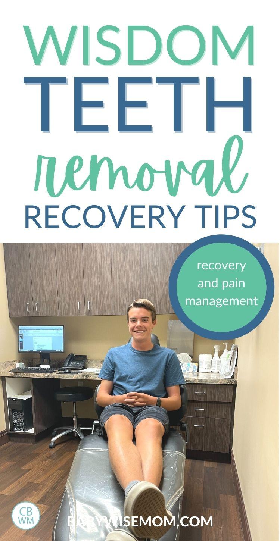 Wisdom teeth recovery