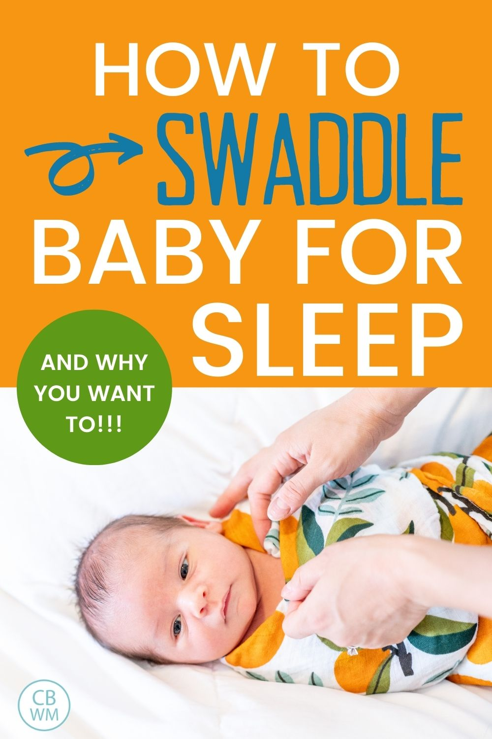 How to swaddle baby for sleep pinnable image